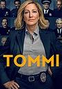 Серіал «Томмі» (2020)